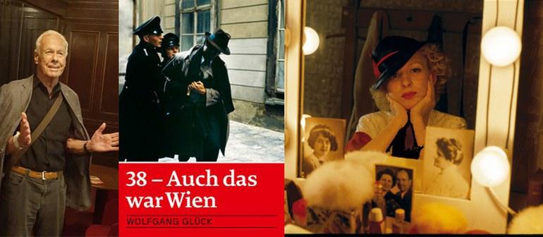 """Wolfgang Glück   Filmplakat   Foto aus """"38 - Auch das war Wien"""""""